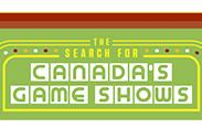 Search for Canada's Game Shows; The